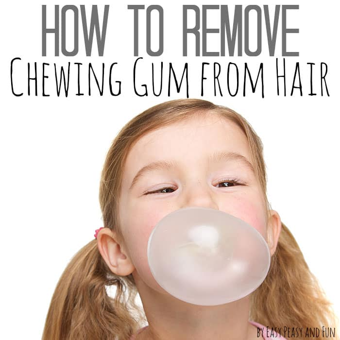 How to Remove Chewing Gum from Hair