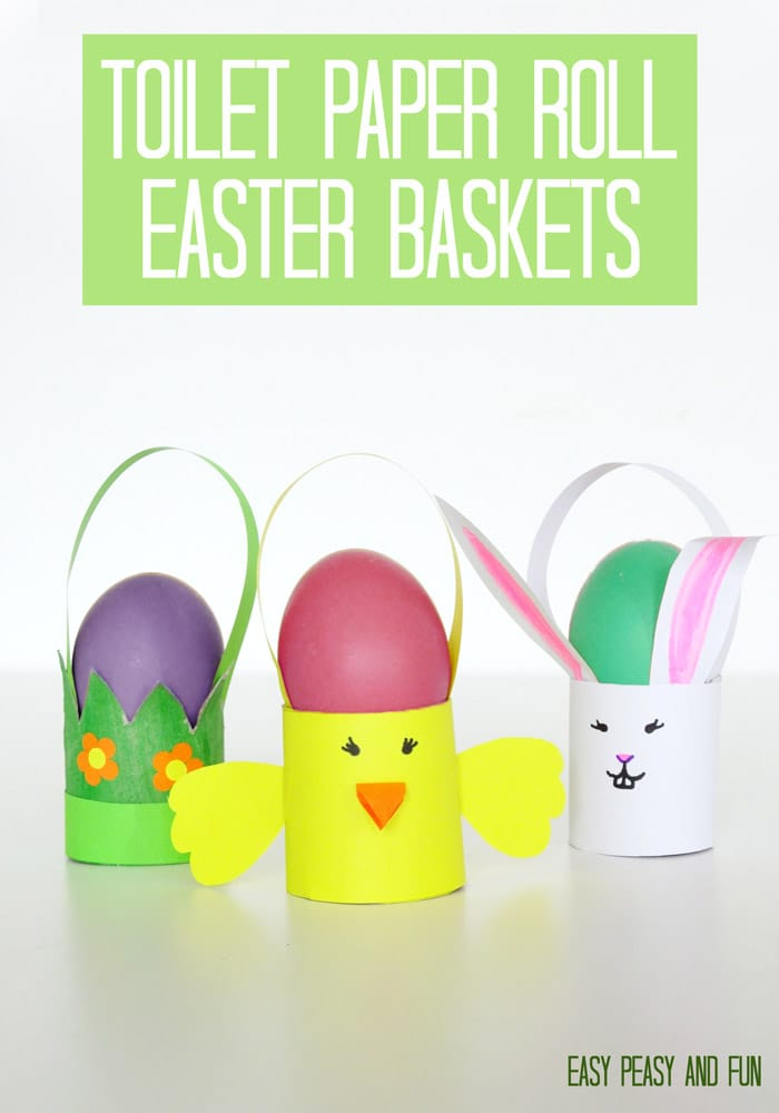 Easter Toiler Paper Roll Crafts - Easter Baskets