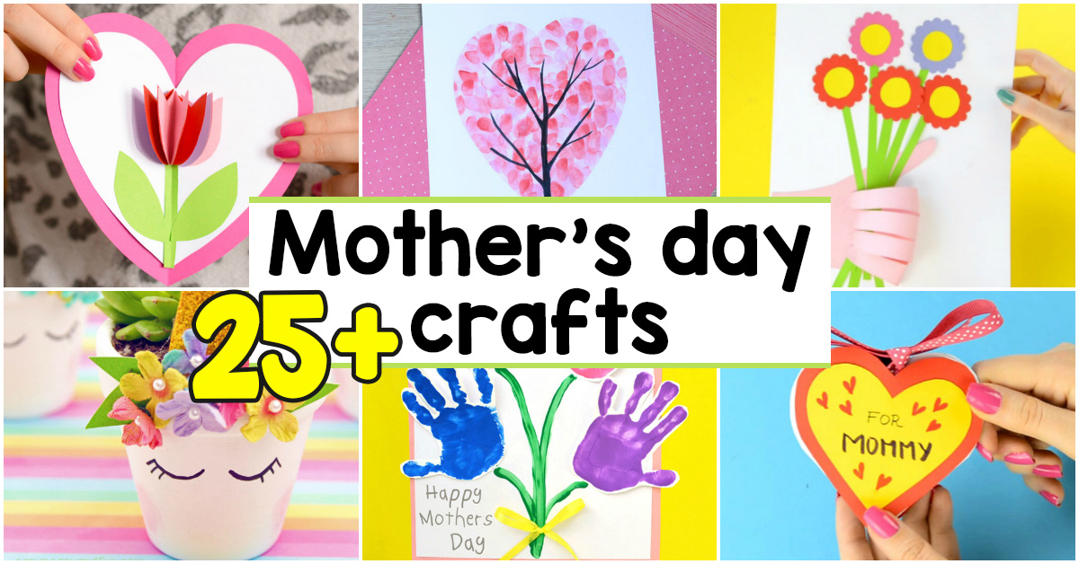 25 Mothers Day Crafts For Kids