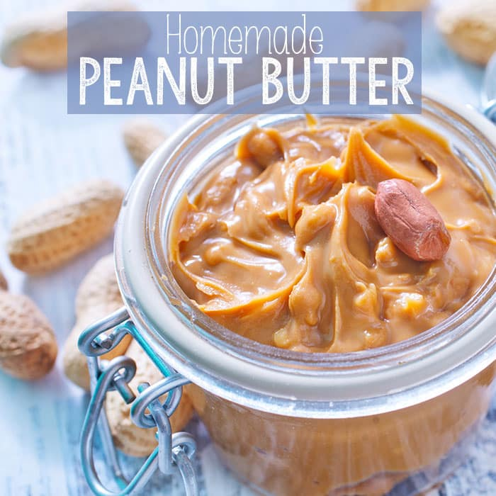 How to Make Homemade Peanut Butter - Easy Peasy and Fun