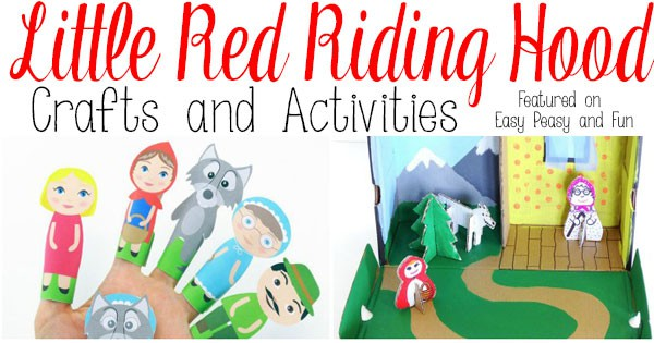 Little Red Riding Hood Crafts And Activities Easy Peasy