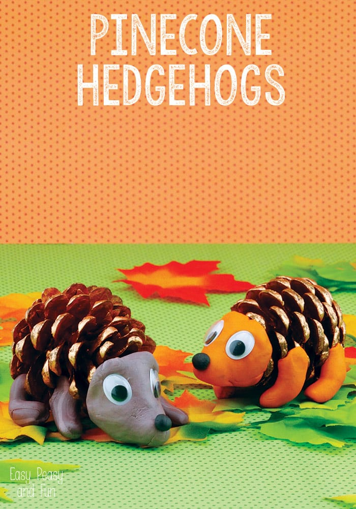Pinecone Hedgehogs Pinecone Crafts for Kids