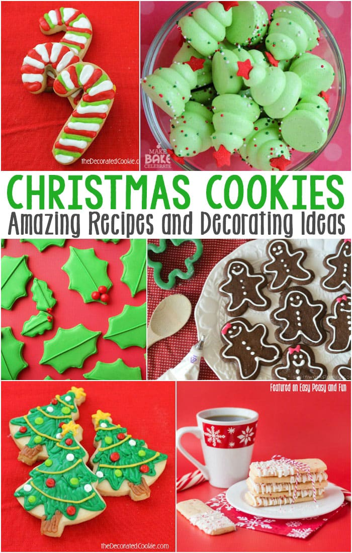 ... Christmas Cookie Recipes and Decorating Ideas - Easy Peasy and Fun