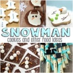 Snowman Cookies and Food for Kids