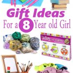 Gifts for 8 Year Old Girls – Birthdays and Christmas