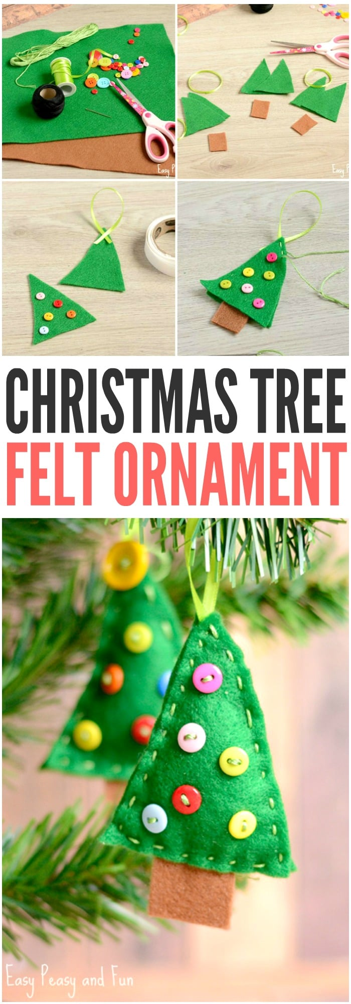 Felt christmas tree ornament easy peasy and fun for Crafts to make for kids