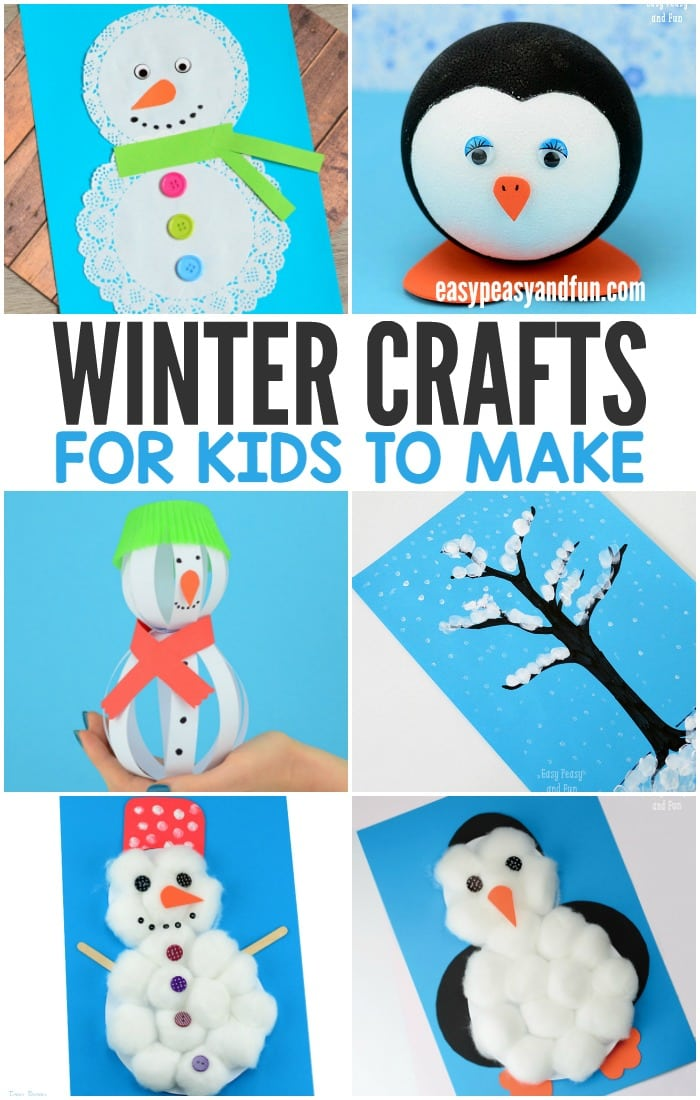 Winter crafts for kids to make easy peasy and fun for Crafts to make for kids