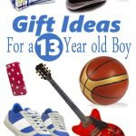 Best Gifts for a 13 Year Old Boy