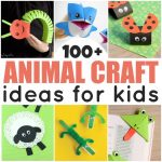 100 + Animal Crafts for Kids to Make