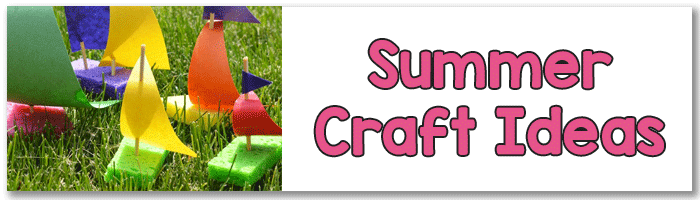 Summer Crafts for Kids to Make