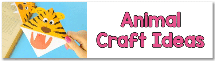 Animal Craft Ideas for Kids to Make